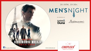 "Men's Night со филмот  ""Невозможна мисија: Последици"""